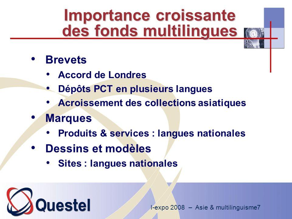 I-expo 2008 – Asie & multilinguisme18 Brevets : interrogation multilingue