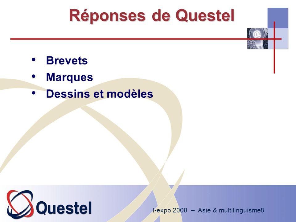 I-expo 2008 – Asie & multilinguisme9 Réponses de Questel : brevets Enrichissement de la couverture Regroupement des brevets par invention Traduction automatique de certaines données Interrogation multilingue Interface graphique multilingue