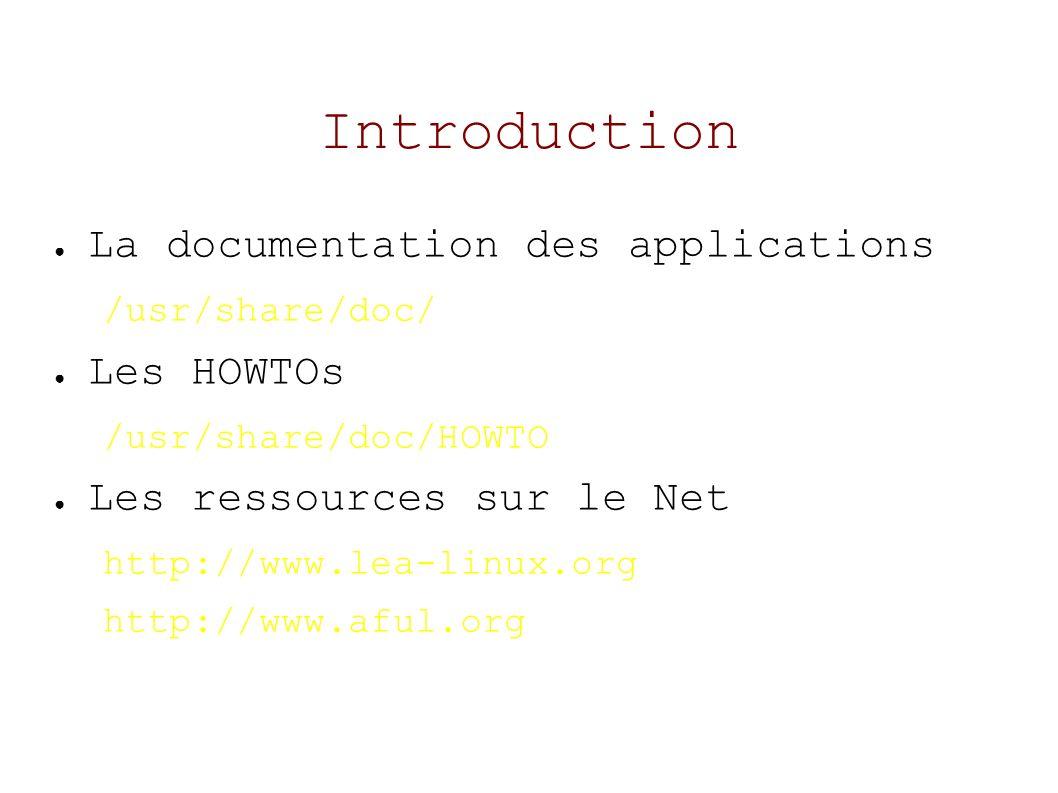 Le système (suite) Démarrage et arrêt du système – init est le premier processus que le système va lancer, le processus init lit le fichier /etc/inittab qui va lui transmettre la liste des processus à lancer Les scripts de démarrage se trouvent dans /etc/init.d qui contiennent les liens symboliques Stopper et relancer un script