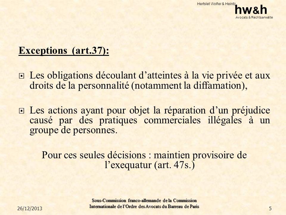 Hertslet Wolfer & Heintz hw & h Avocats & Rechtsanwälte Sous-Commission franco-allemande de la Commission Internationale de lOrdre des Avocats du Barr