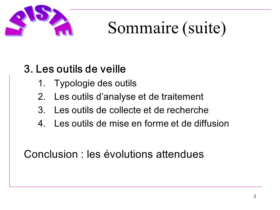 3 Sommaire (suite) 3.