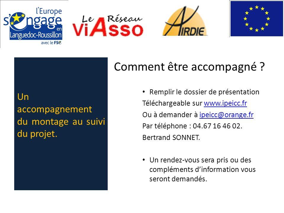 Comment être accompagné ? Remplir le dossier de présentation Téléchargeable sur www.ipeicc.frwww.i Ou à demander à ipeicc@orange.fr Par téléphone : 04
