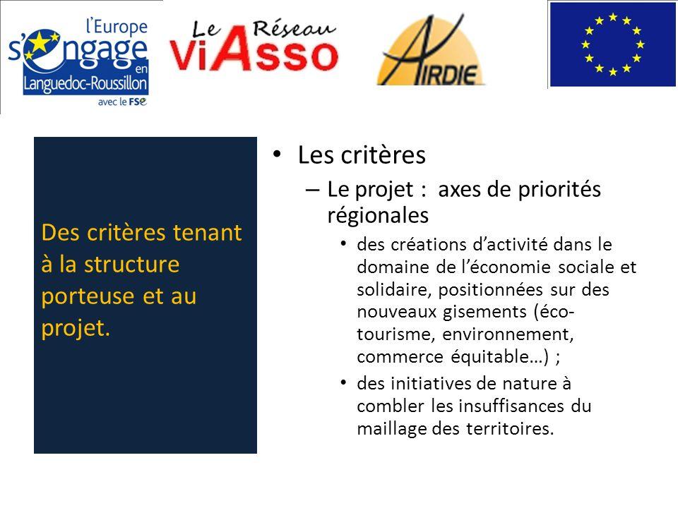 Les critères – Le projet : axes de priorités régionales des créations dactivité dans le domaine de léconomie sociale et solidaire, positionnées sur de