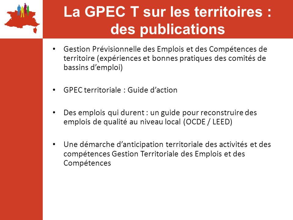 Gestion Prévisionnelle des Emplois et des Compétences de territoire (expériences et bonnes pratiques des comités de bassins demploi) GPEC territoriale