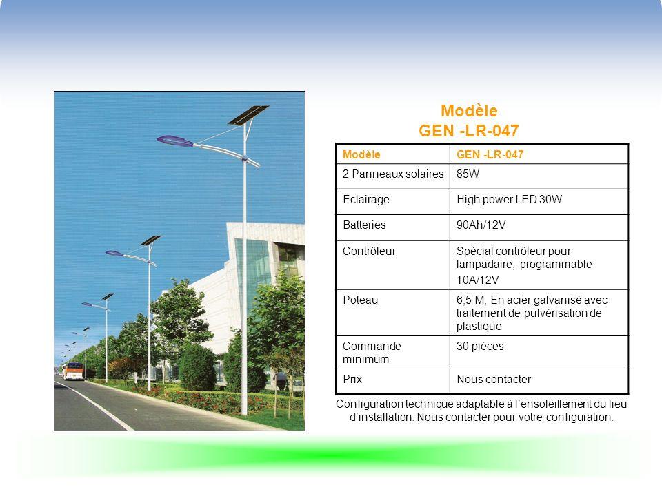 Modèle GEN -LR-047 ModèleGEN -LR-047 2 Panneaux solaires85W EclairageHigh power LED 30W Batteries90Ah/12V ContrôleurSpécial contrôleur pour lampadaire, programmable 10A/12V Poteau6,5 M, En acier galvanisé avec traitement de pulvérisation de plastique Commande minimum 30 pièces PrixNous contacter Configuration technique adaptable à lensoleillement du lieu dinstallation.