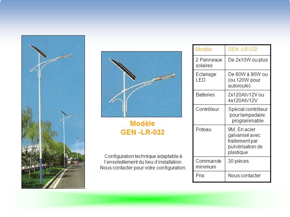 Modèle GEN -LR-039 ModèleGEN -LR-039 2 Panneaux solaires2x40W Eclairage LEDHigh power LED 40W Batteries2x50Ah/12V ContrôleurSpécial contrôleur pour lampadaire, programmable 10A/24V Poteau6M, En acier galvanisé avec traitement par pulvérisation de plastique Commande minimum30 pièces PrixNous contacter Configuration technique adaptable à lensoleillement du lieu dinstallation.