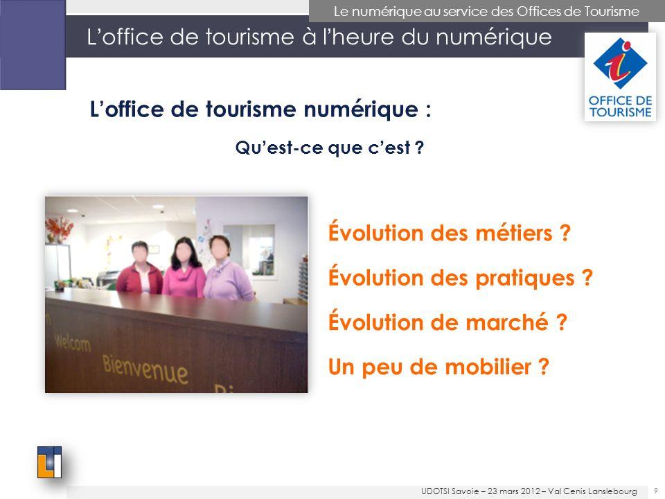 40 Le numérique au service des Offices de Tourisme Comment sengager, et avec quelles ressources .