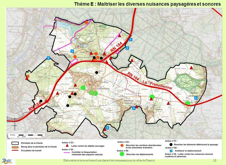 Elaboration et mise en forme d'une charte d'environnement pour la vallée de Chauvry 18 Thème E : Maîtriser les diverses nuisances paysagères et sonore