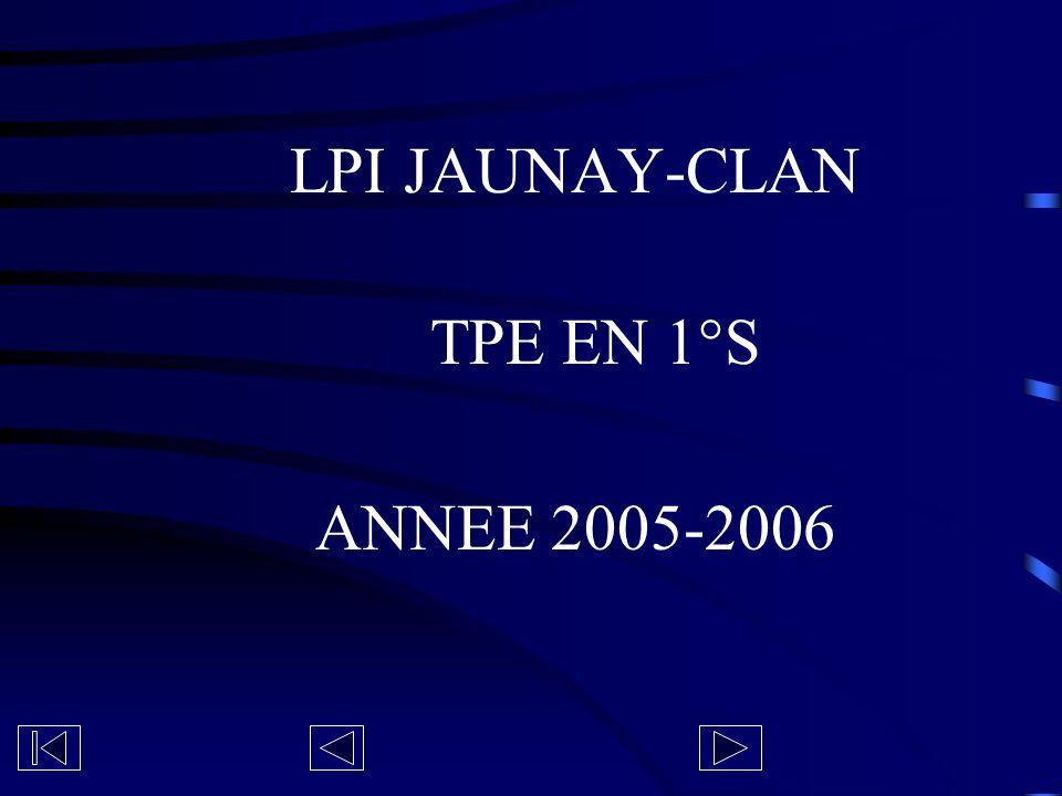 LPI JAUNAY-CLAN TPE EN 1°S ANNEE 2005-2006