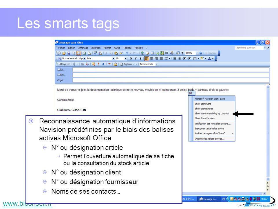 9 Les smarts tags Reconnaissance automatique dinformations Navision prédéfinies par le biais des balises actives Microsoft Office N° ou désignation ar