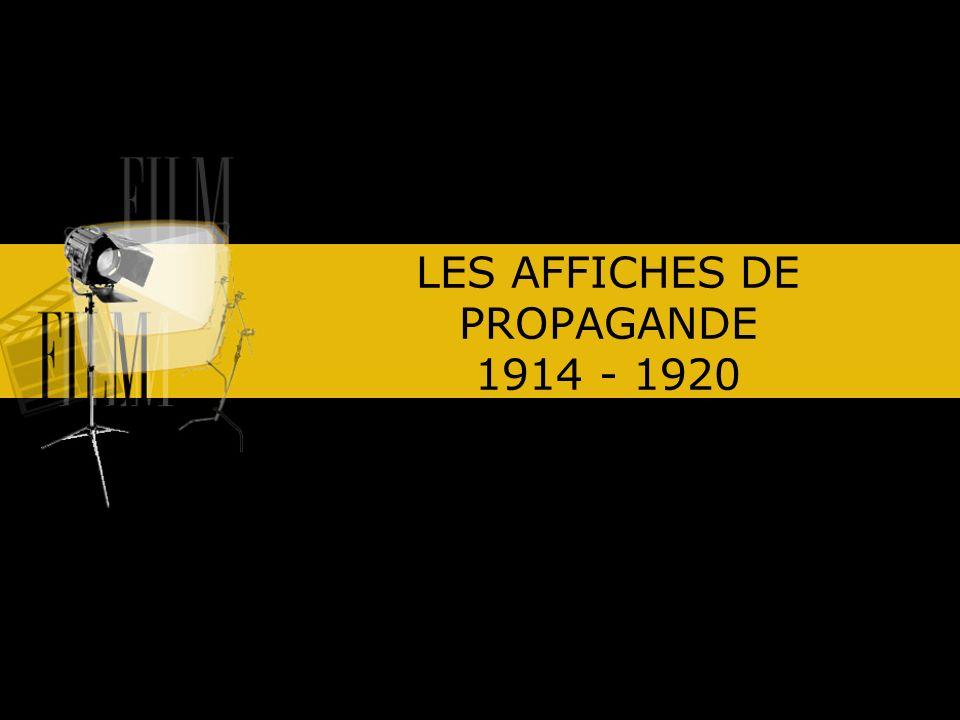 L affiche ne constitue pas le seul support de la propagande officielle, mais le plus usité et le plus efficace.