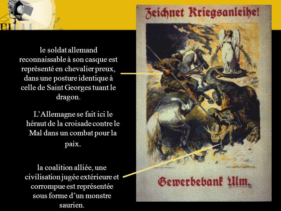 le soldat allemand reconnaissable à son casque est représenté en chevalier preux, dans une posture identique à celle de Saint Georges tuant le dragon.