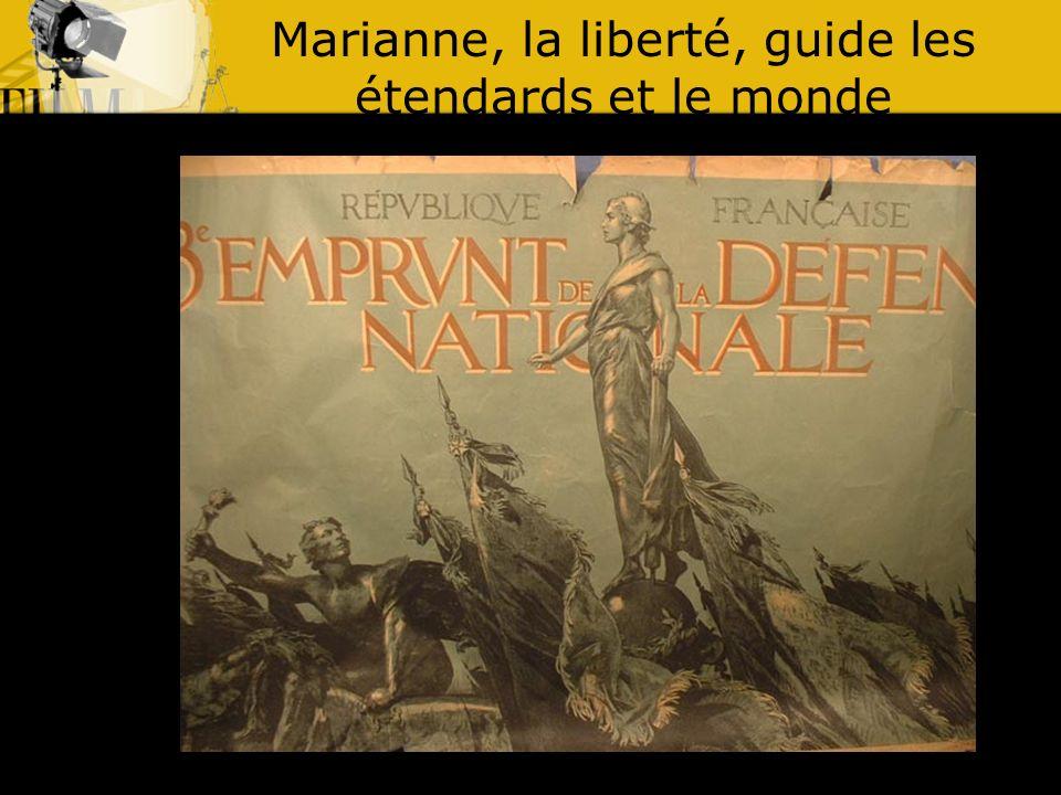 Marianne, la liberté, guide les étendards et le monde