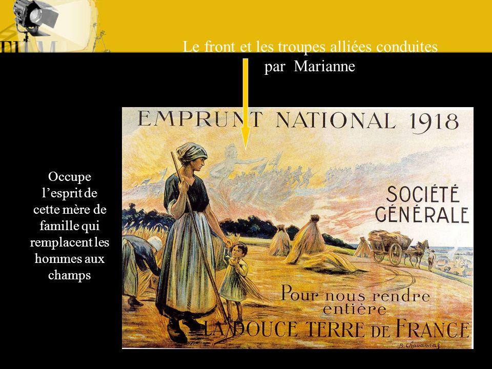 Le front et les troupes alliées conduites par Marianne Occupe lesprit de cette mère de famille qui remplacent les hommes aux champs