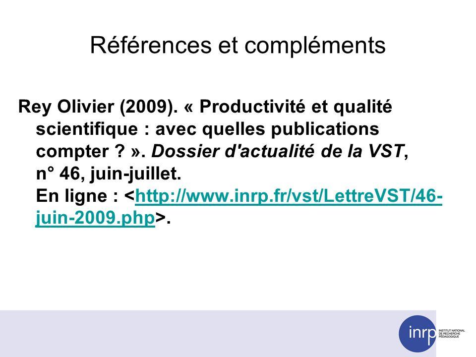 Références et compléments Rey Olivier (2009).