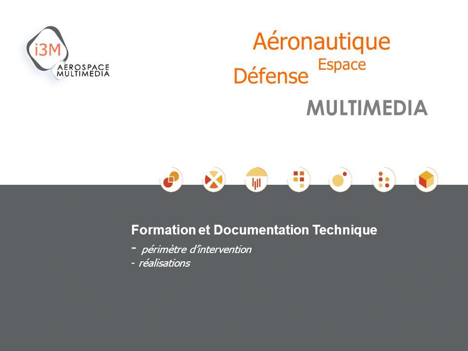 Formation et Documentation Technique - périmètre dintervention - réalisations MULTIMEDIA Espace Aéronautique Défense