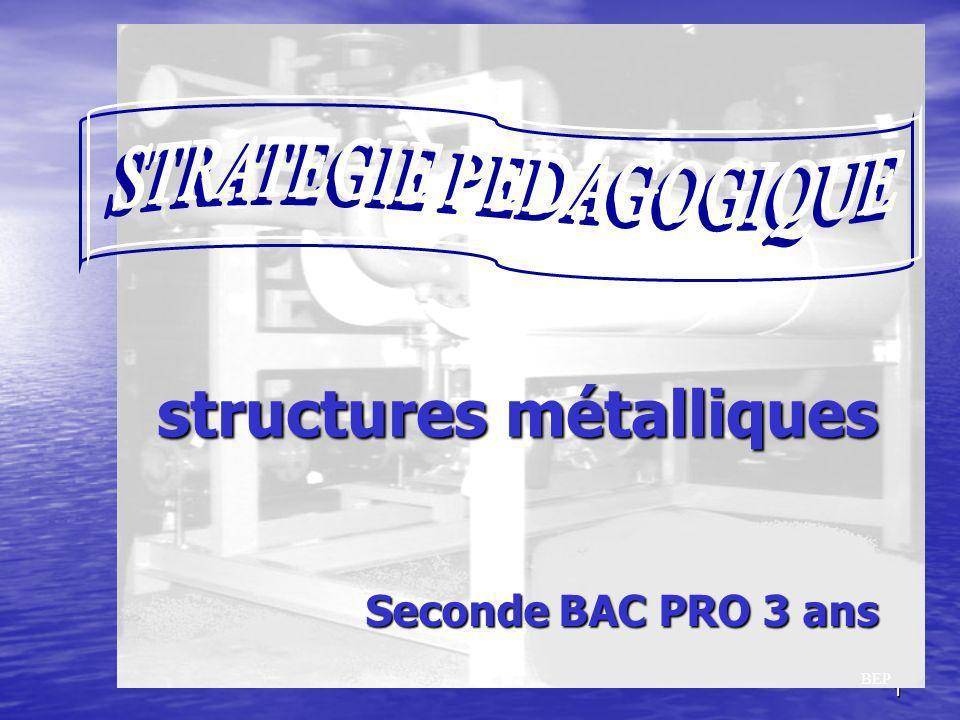 1 BEP Seconde BAC PRO 3 ans structures métalliques