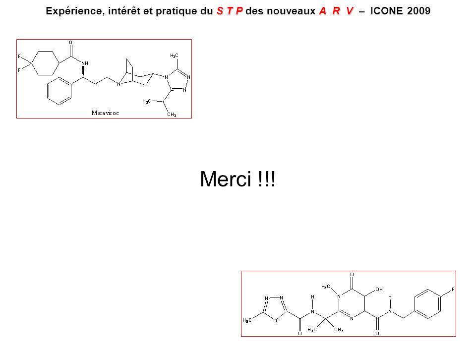 STPA R V Expérience, intérêt et pratique du S T P des nouveaux A R V – ICONE 2009 Merci !!!