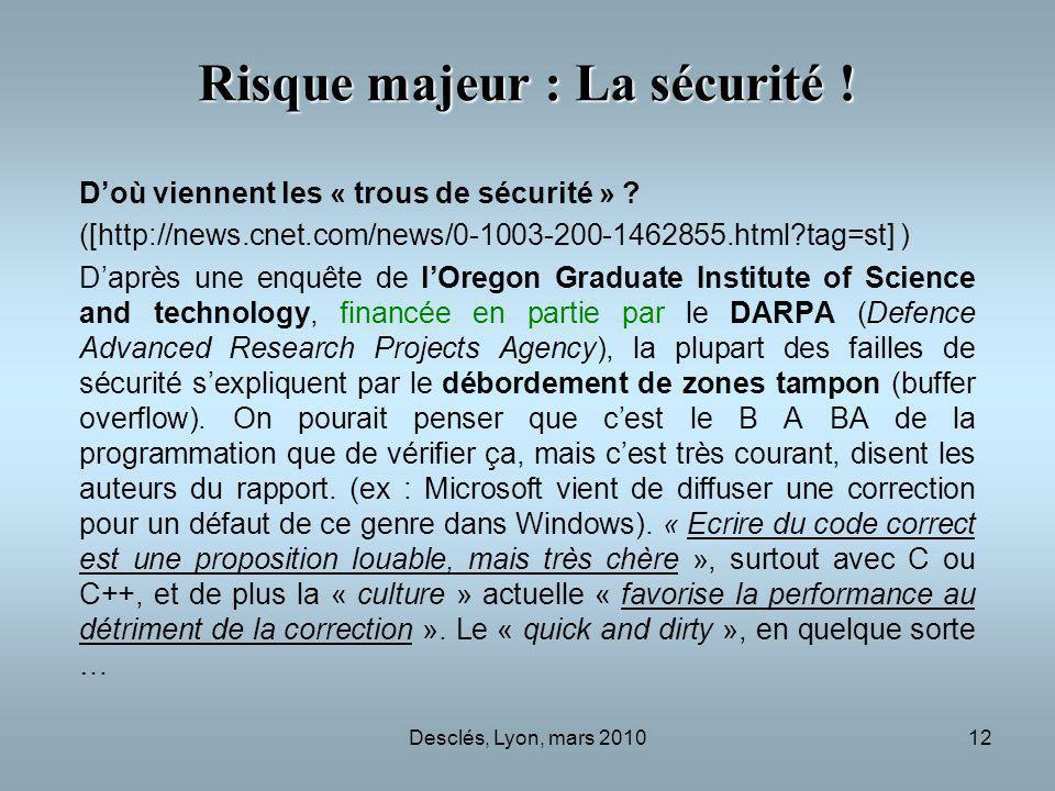 Desclés, Lyon, mars 201012 Risque majeur : La sécurité .