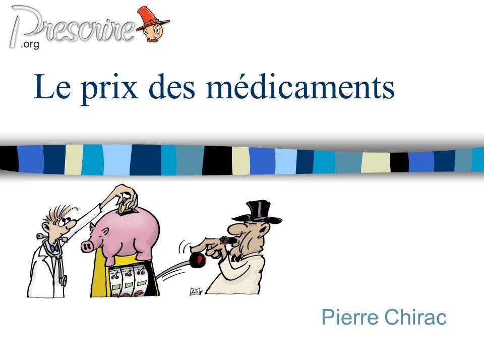 Le prix des médicaments Pierre Chirac