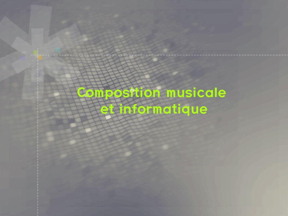 Relations La musique, un terrain d exp é rimentati on privil é gi é de l informatique rapports serr é s avec les math é matiqu es, à la fois du discret et du continu