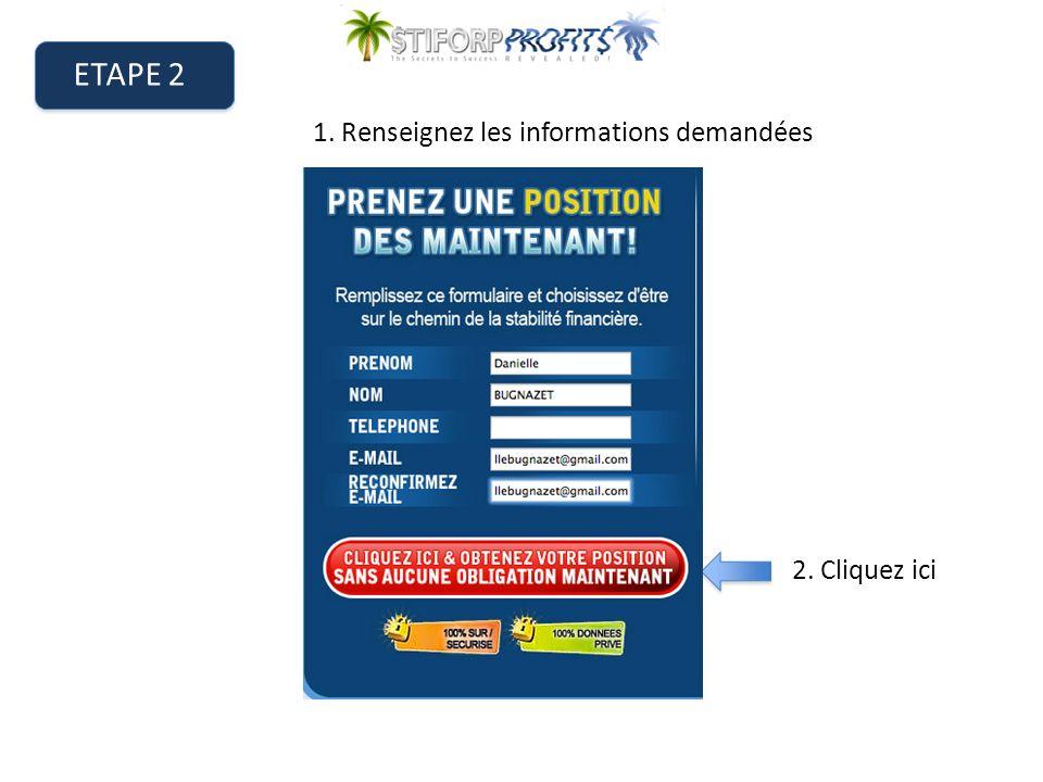 ETAPE 3 2. Cliquez ici 1.A louverture de la page de Présentation, Allez en bas de la page