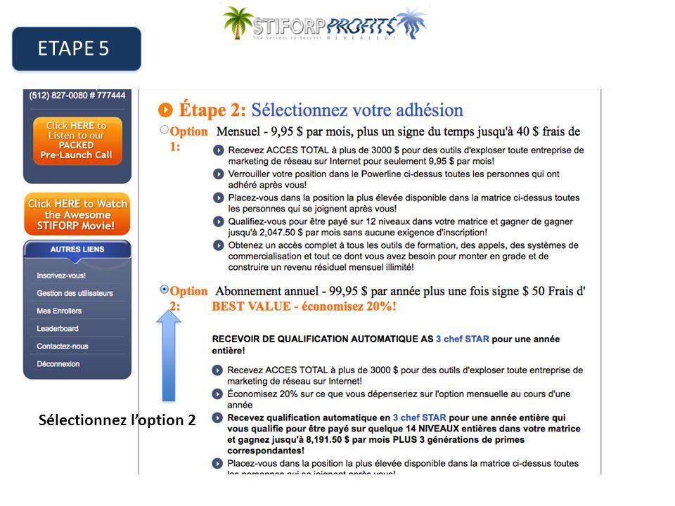 ETAPE 5 Sélectionnez loption 2