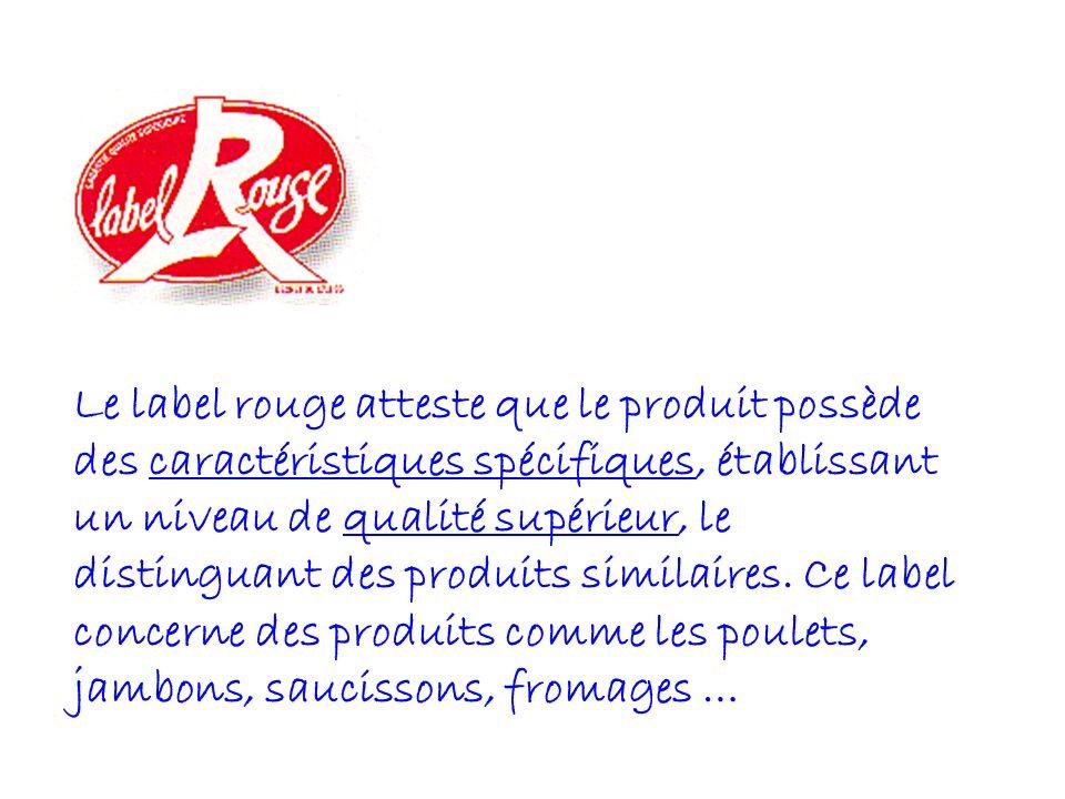 LES SIGNES DE LA QUALITE La France, pays de la gastronomie et du bien manger, dispose depuis de longues années de signes officiels de qualité et dorig