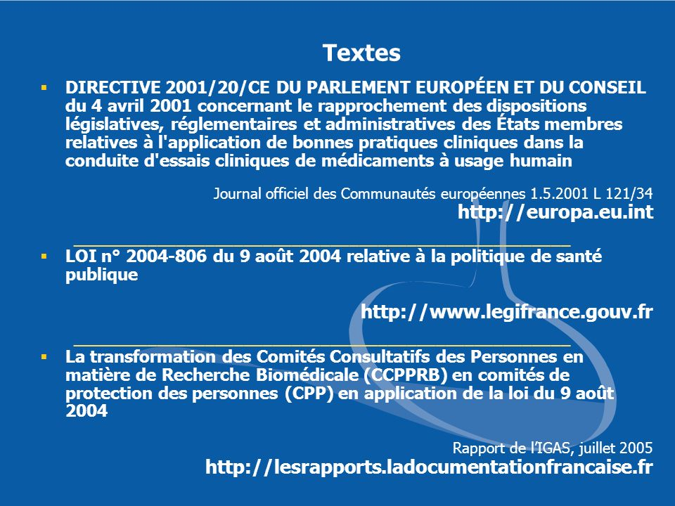 Textes DIRECTIVE 2001/20/CE DU PARLEMENT EUROPÉEN ET DU CONSEIL du 4 avril 2001 concernant le rapprochement des dispositions législatives, réglementai
