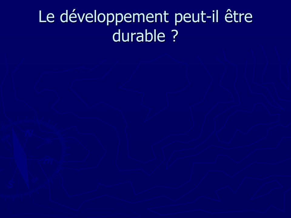 Le développement peut-il être durable ?