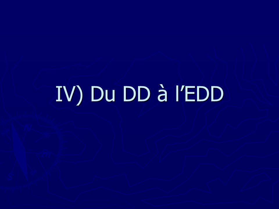 IV) Du DD à lEDD