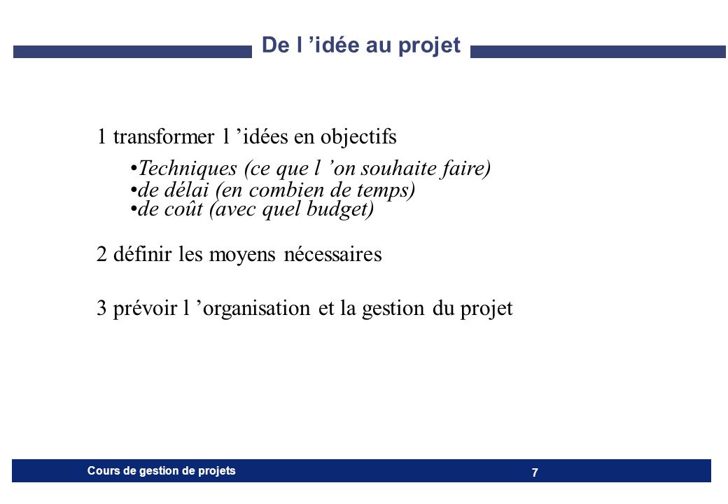 Cours de gestion de projets 8 Construire le projet 1/2