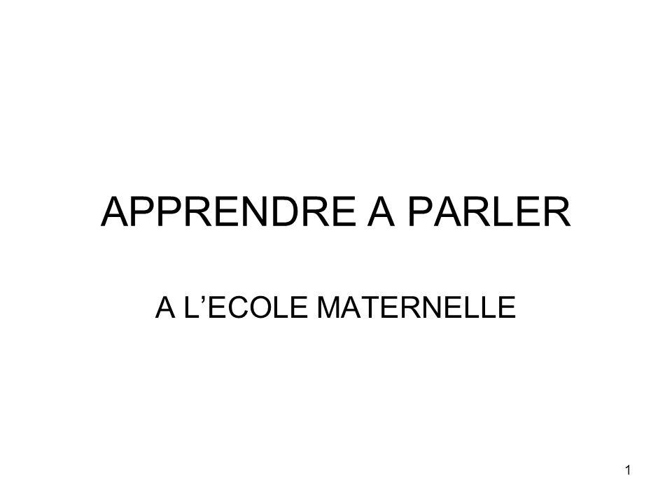 1 APPRENDRE A PARLER A LECOLE MATERNELLE