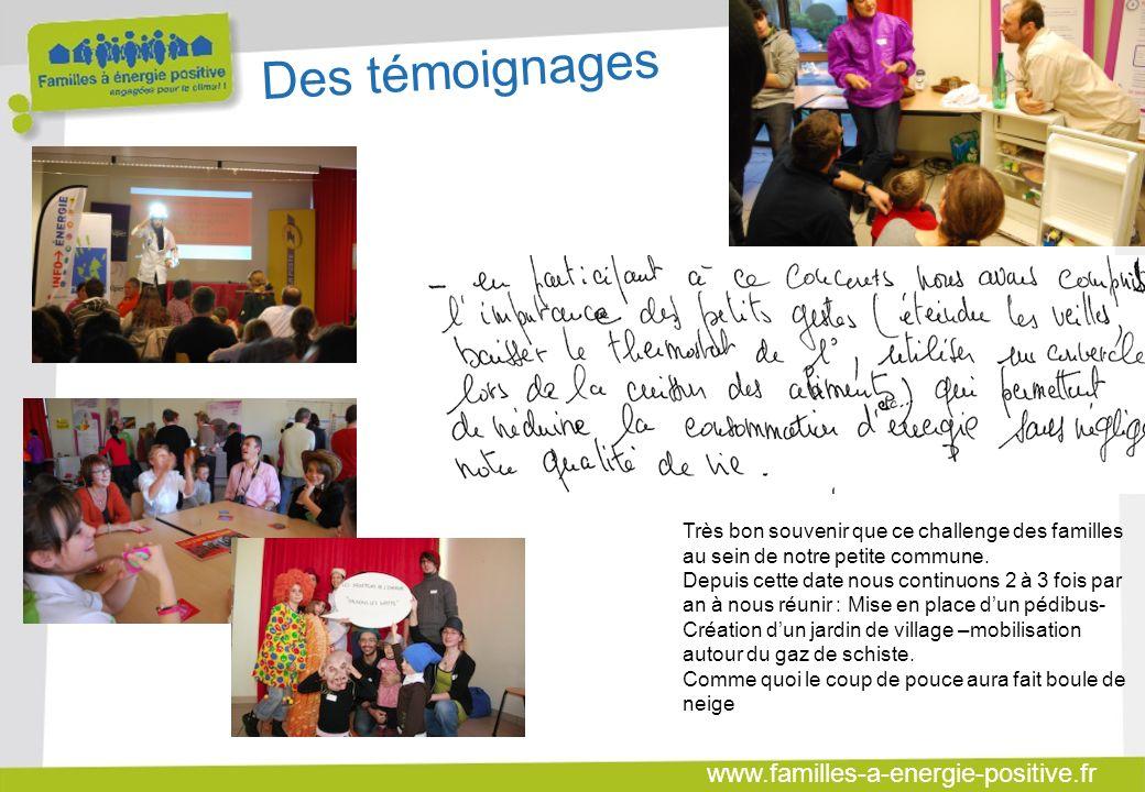 www.familles-a-energie-positive.fr Des témoignages Très bon souvenir que ce challenge des familles au sein de notre petite commune.