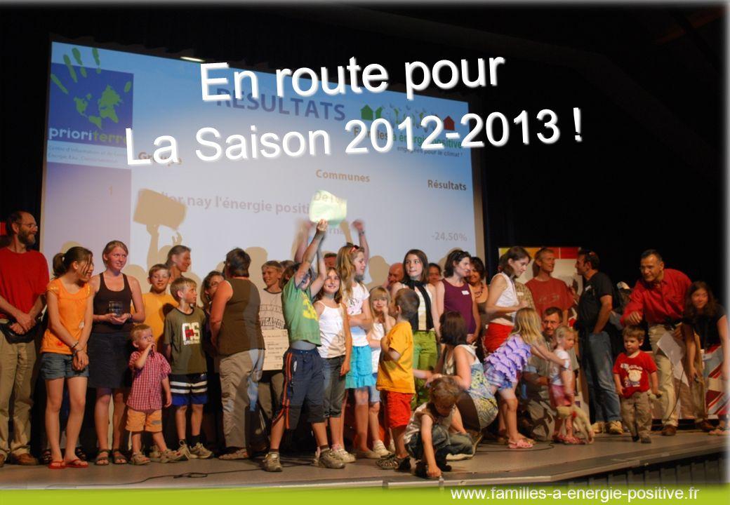 www.familles-a-energie-positive.fr En route pour La Saison 2012-2013 !