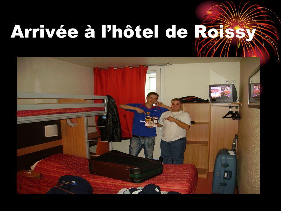 Arrivée à lhôtel de Roissy