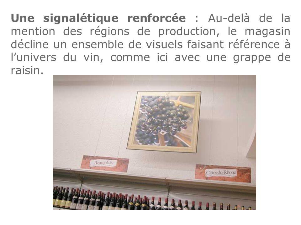 Une signalétique renforcée : Au-delà de la mention des régions de production, le magasin décline un ensemble de visuels faisant référence à lunivers d