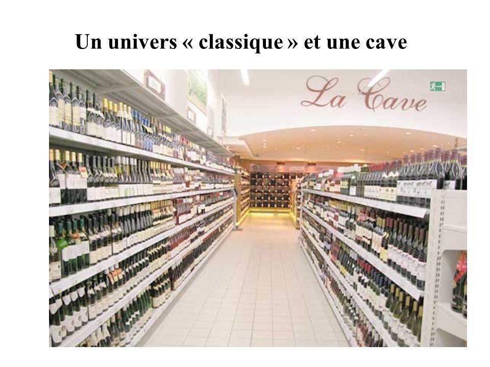 Un univers « classique » et une cave