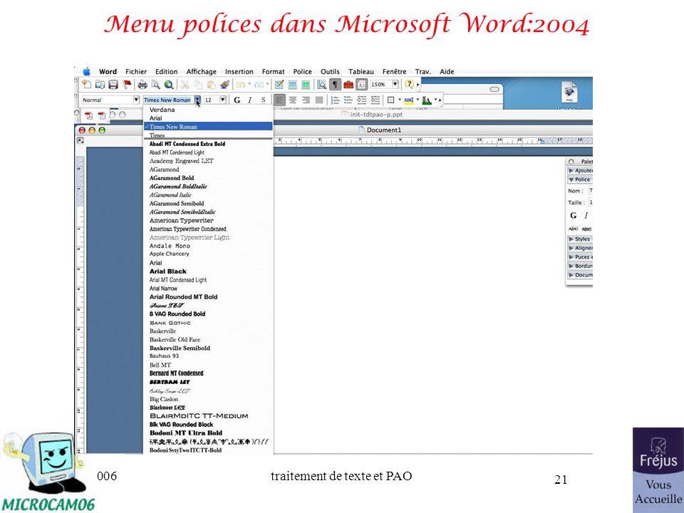 06/30/2006traitement de texte et PAO 21 Menu polices dans Microsoft Word:2004