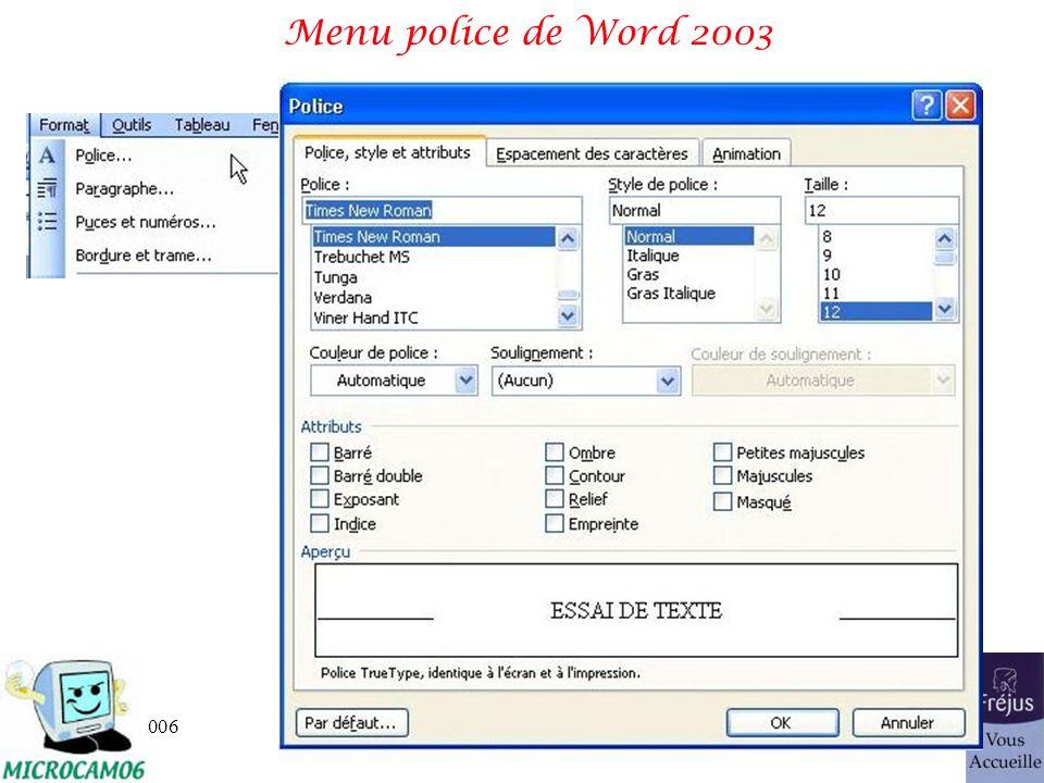 06/30/2006traitement de texte et PAO 29 Menu police de Word 2003
