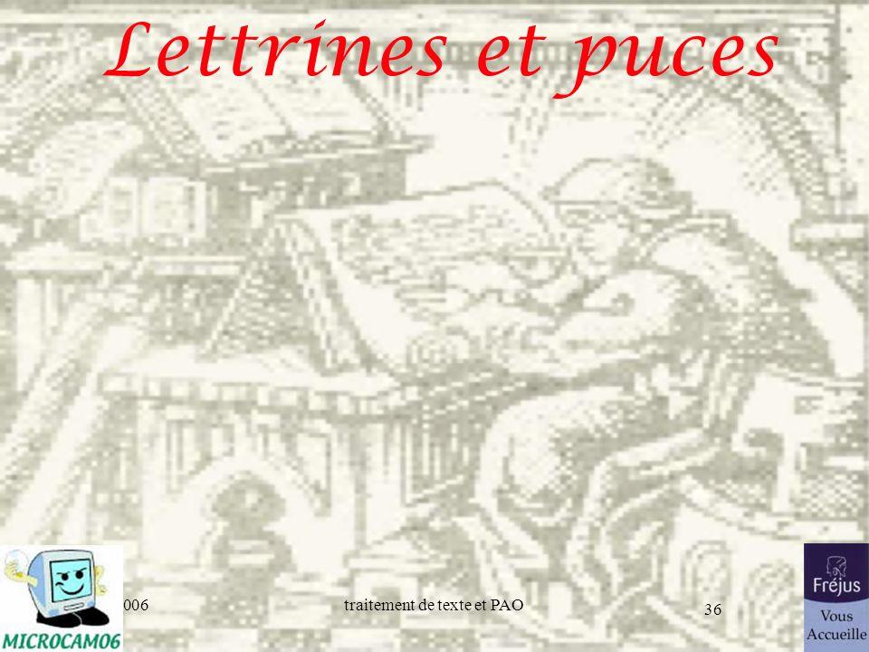 06/30/2006traitement de texte et PAO 36 Lettrines et puces