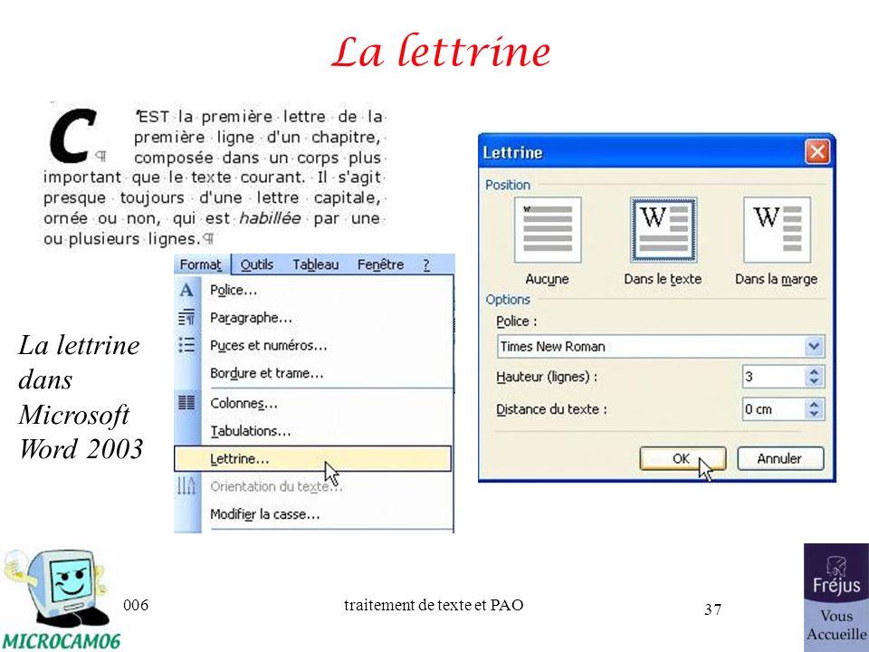 06/30/2006traitement de texte et PAO 37 La lettrine La lettrine dans Microsoft Word 2003