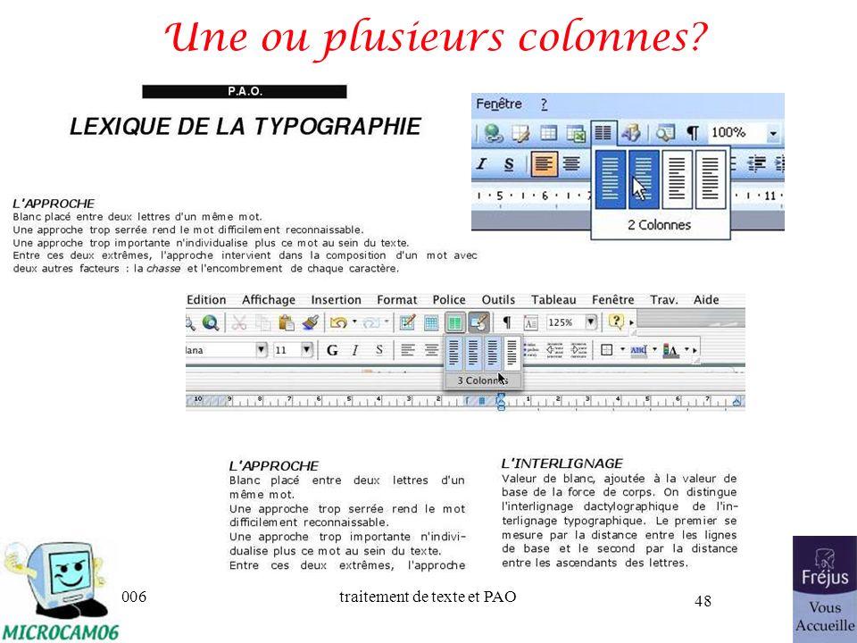 06/30/2006traitement de texte et PAO 48 Une ou plusieurs colonnes?