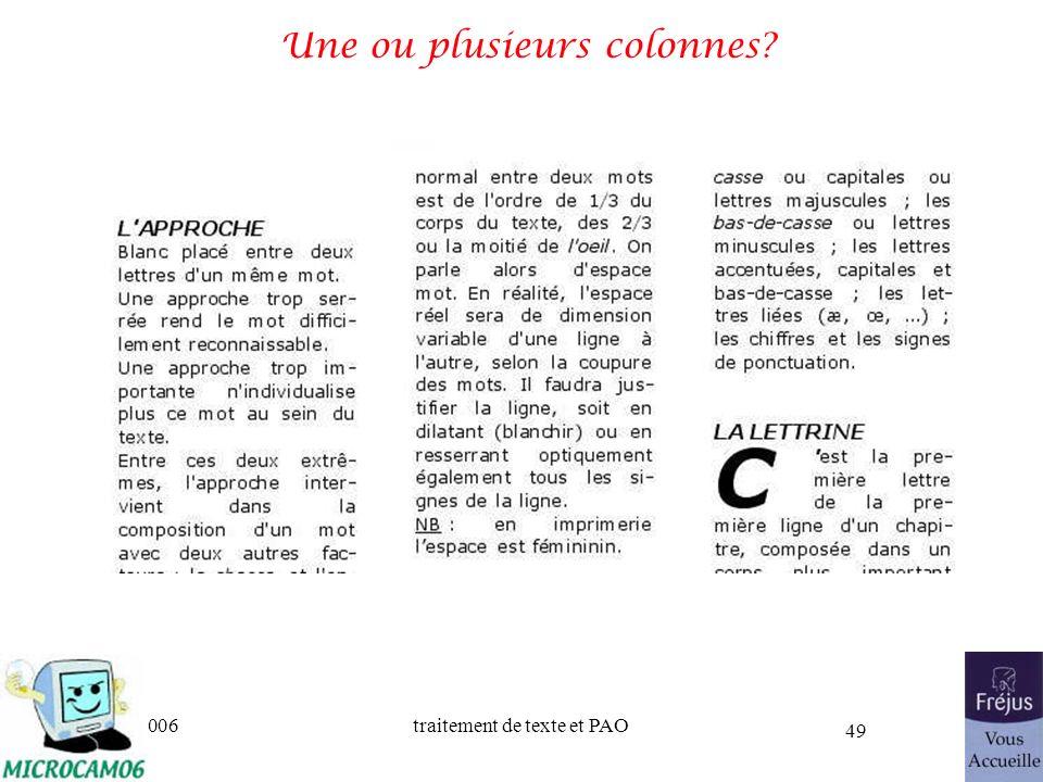 06/30/2006traitement de texte et PAO 49 Une ou plusieurs colonnes?