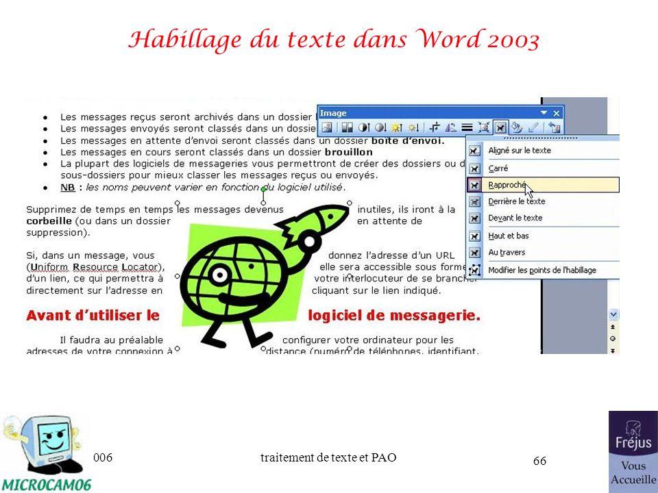06/30/2006traitement de texte et PAO 66 Habillage du texte dans Word 2003