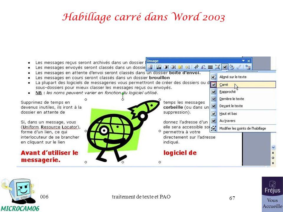 06/30/2006traitement de texte et PAO 67 Habillage carré dans Word 2003