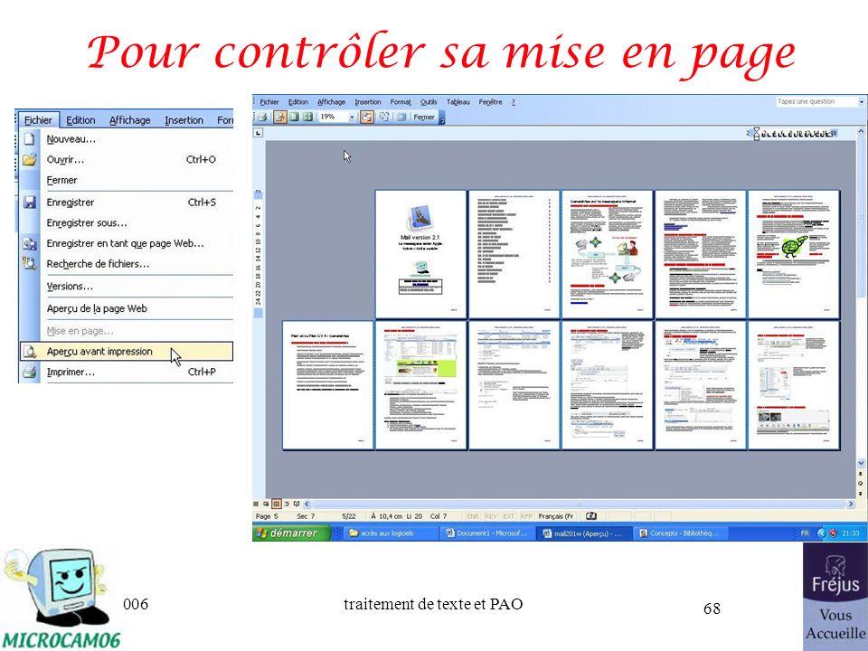 06/30/2006traitement de texte et PAO 68 Pour contrôler sa mise en page