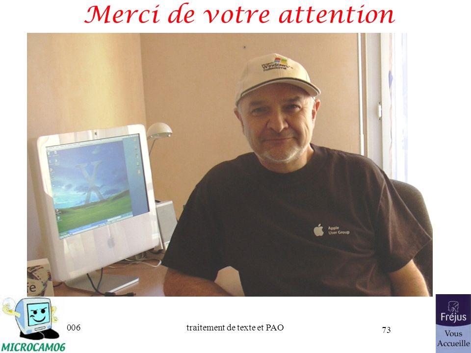 06/30/2006traitement de texte et PAO 73 Merci de votre attention