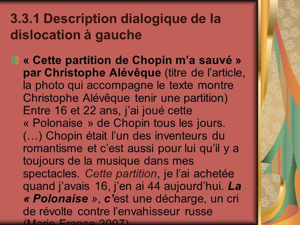 3.3.1 Description dialogique de la dislocation à gauche « Cette partition de Chopin ma sauvé » par Christophe Alévêque (titre de larticle, la photo qu