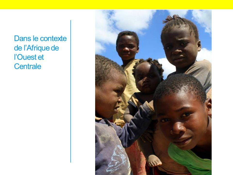 Dans le contexte de lAfrique de lOuest et Centrale